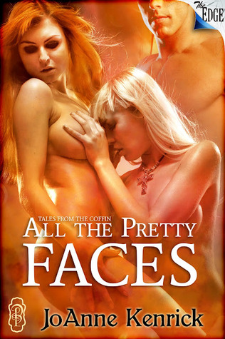 All The Pretty Faces (Tales from the Coffin, #2)
