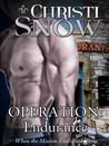 Operation: Endurance (When the Mission Ends, #3)