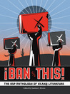 ¡Ban This! The BSP Anthology of Xican@ Literature