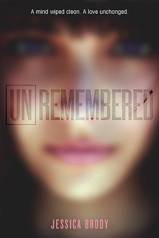 Unremembered by Jessica Brody