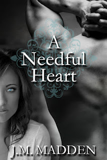A Needful Heart by J.M. Madden