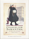 Changes for Samantha: A Winter Story (American Girls Collection)