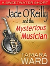 Jade O'Reilly and the Mysterious Musician