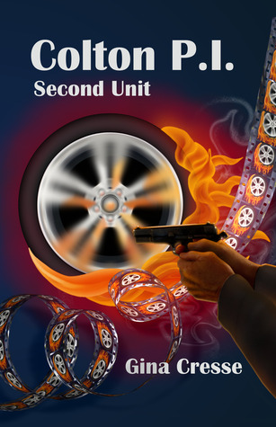 Colton P.I. - Second Unit by Gina Cresse