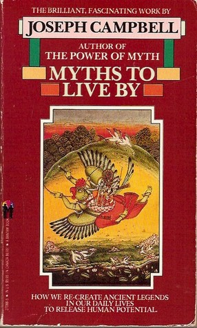 Myths to Live By by Joseph Campbell