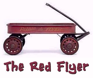 The Red Flyer by Robert Chase Harris