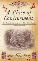 A Place of Confinement (A Dido Kent Mystery, #4)