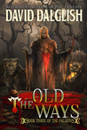 The Old Ways (The Paladins, #3)