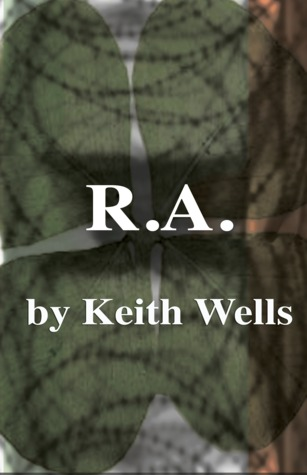 R.A. by Keith  Wells