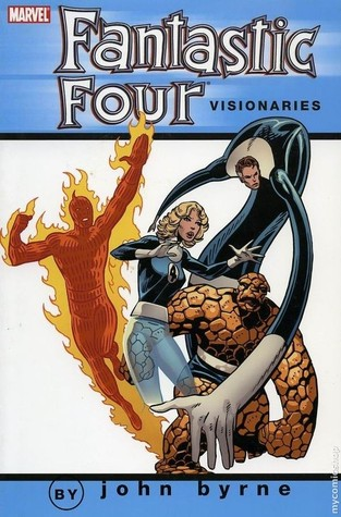 Fantastic Four Visionaries by John Byrne