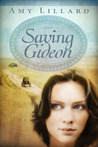 Saving Gideon (Clover Ridge #1)