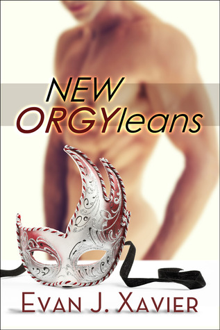 New ORGYleans (Gay Erotic Stories)