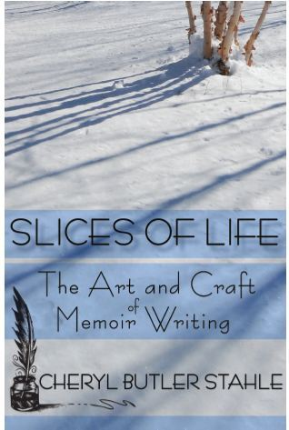 Slices of Life by Cheryl Stahle