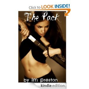 The Pack by L.M. Preston