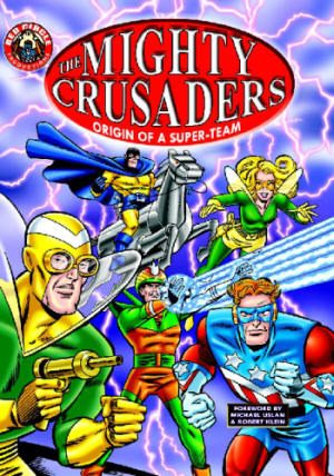 The Mighty Crusaders by Jerry Siegel