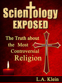 Scientology Exposed: The Truth About the Most Controversial Religion