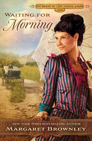 Waiting for Morning (The Brides of Last Chance Ranch, #2)