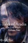 Tales of Aradia the Last Witch Volume 4