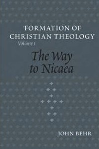 The Way to Nicaea by John Behr