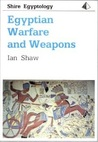 Egyptian Warfare and Weapons