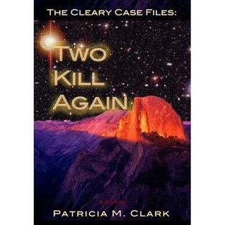 Two Kill Again (The Cleary Case Files)