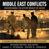 Middle East Conflicts: Understanding the History Behind the Hatred (A Roundtable Discussion by BYU Professors)
