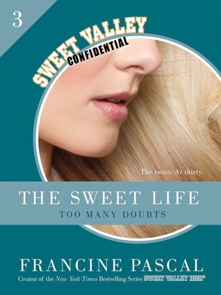 Too Many Doubts (The Sweet Life, #3)