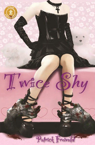 Twice Shy by Patrick Freivald
