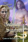 Seducing Sigefroi (Curse of the Lost Isle #3)