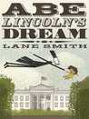 Abe Lincoln's Dream by Lane Smith