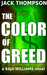 The Color of Greed (Raja Williams Mystery Series, 1)
