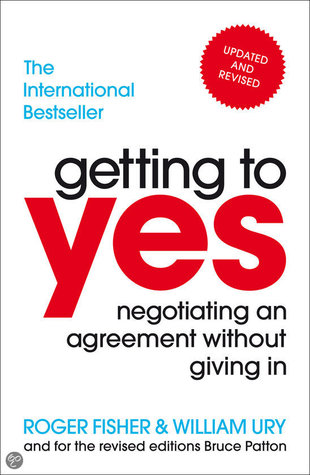 Getting to Yes: Negotiating Agreement Without Giving In by