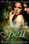 The First Spell (Hot Magic, #0.5)