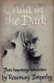 Child in the Dark by Rosemary Timperley