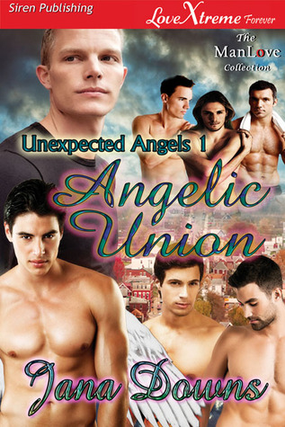 Angelic Union (Unexpected Angels 1)