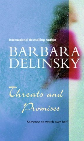 Threats and Promises by Barbara Delinsky