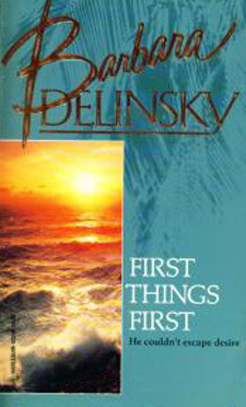 First Things First by Barbara Delinsky