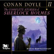 The Complete Stories of Sherlock Holmes, Volume 2 (The Complete Stories of Sherlock Holmes #2)