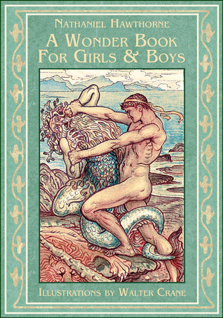 A Wonder Book for Girls and Boys (Wonder-Book, #1)