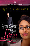 You Can't Plan Love (Southern Love #1)