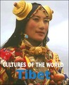 Tibet (Cultures of the World)