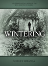 Wintering (Bits and Pieces, #3)