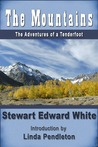 The Mountains: The Adventures of a Tenderfoot