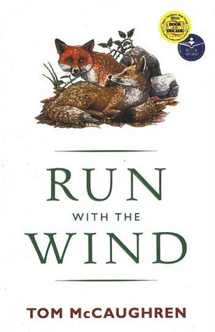 Run with the Wind by Tom McCaughren