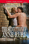 The Seduction of Anne Ruby