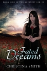 Fated Dreams (The Affinity, #1)