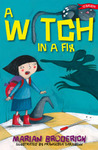 A Witch in a Fix (Anna the Witch, #3)