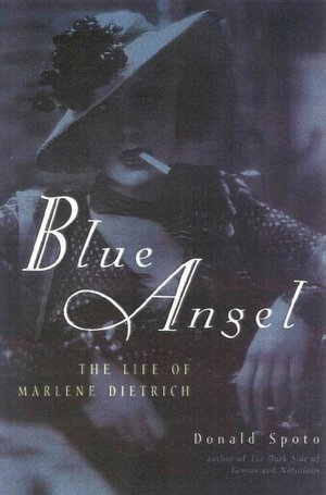 Blue Angel by Donald Spoto