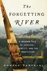 The Forgetting River: A Modern Tale of Survival, Identity, and the Inquisition