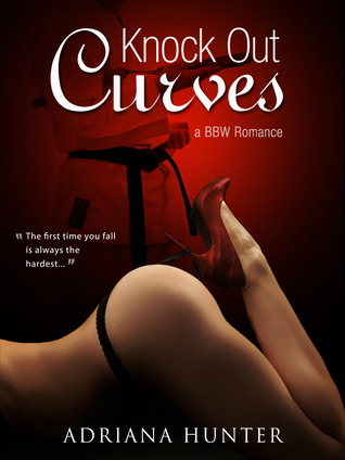 Knock Out Curves by Adriana Hunter
